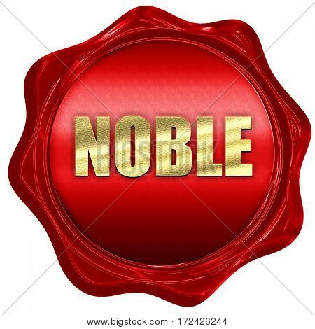 noble, 3D rendering, red wax stamp with text