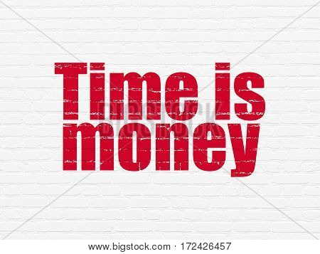 Time concept: Painted red text Time is Money on White Brick wall background