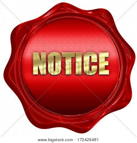 notice, 3D rendering, red wax stamp with text