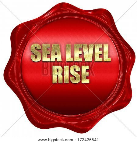 sea level rise, 3D rendering, red wax stamp with text