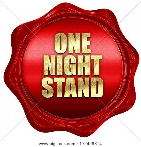 one night stand, 3D rendering, red wax stamp with text