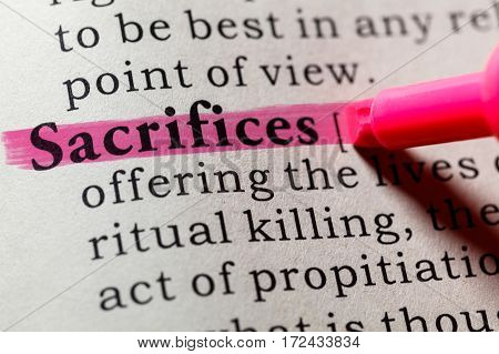 Fake Dictionary Dictionary definition of the word sacrifices. including key descriptive words.