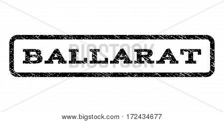 Ballarat watermark stamp. Text tag inside rounded rectangle frame with grunge design style. Rubber seal stamp with unclean texture. Vector black ink imprint on a white background.