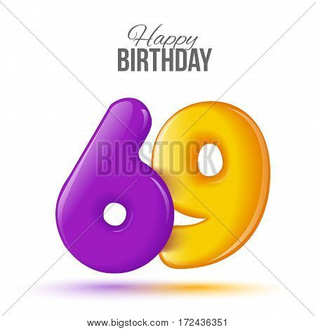sixty nine birthday greeting card template with 3d shiny number sixty nine balloon on white background. Birthday party greeting, invitation card, banner with number 69 shaped balloon