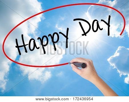 Woman Hand Writing  Happy Day With Black Marker On Visual Screen