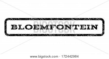 Bloemfontein watermark stamp. Text caption inside rounded rectangle frame with grunge design style. Rubber seal stamp with dust texture. Vector black ink imprint on a white background.