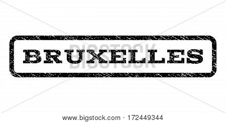 Bruxelles watermark stamp. Text tag inside rounded rectangle with grunge design style. Rubber seal stamp with dirty texture. Vector black ink imprint on a white background.