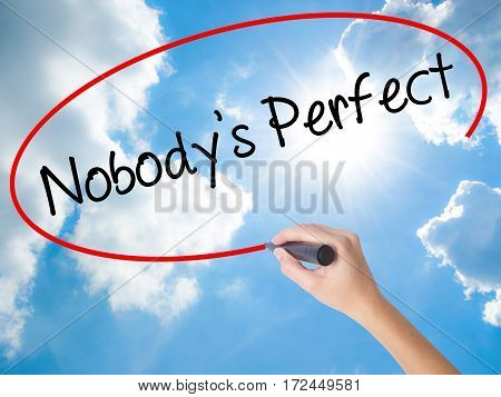 Woman Hand Writing Nobodys Perfect With Black Marker On Visual Screen