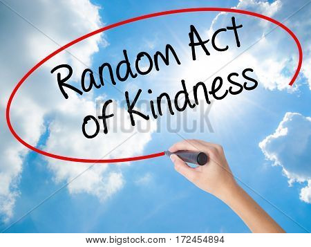 Woman Hand Writing Random Act Of Kindness With Black Marker On Visual Screen