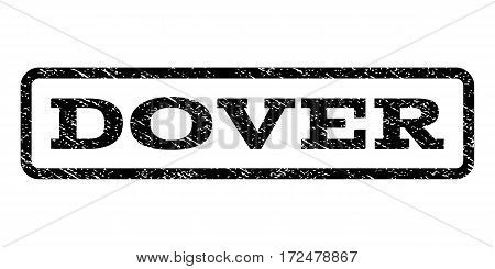 Dover watermark stamp. Text caption inside rounded rectangle with grunge design style. Rubber seal stamp with scratched texture. Vector black ink imprint on a white background.