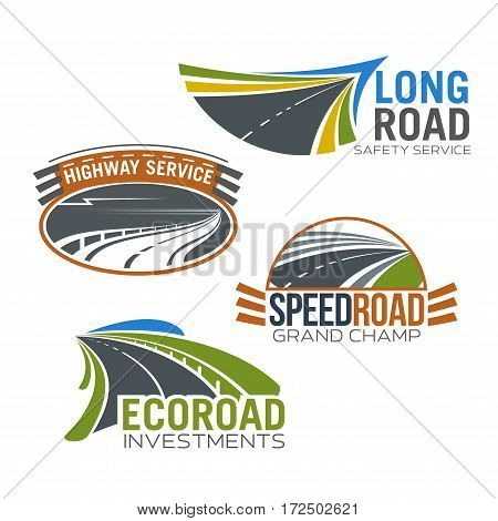 Roads and highways vector icons. Isolated emblems set for transportation route repair service, construction or investment company and speed car races
