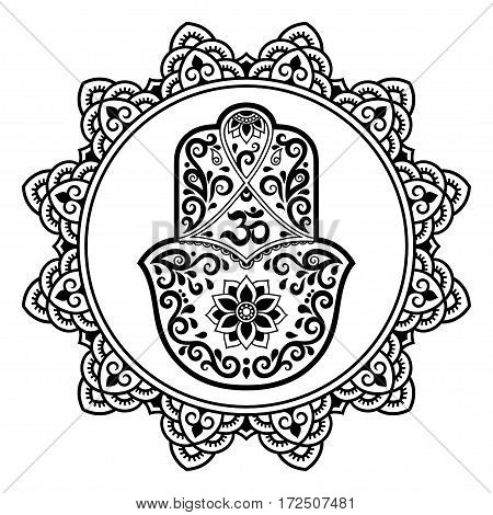 Hamsa hand drawn symbol in mandala. Mehndi style. Decorative pattern in oriental style. For henna tattoo, and decorative design documents and premises. The ancient symbol of the