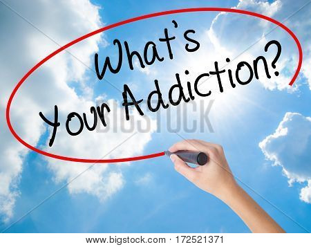 Woman Hand Writing What's Your Addiction? With Black Marker On Visual Screen