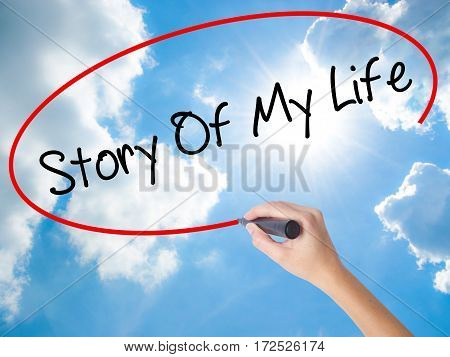Woman Hand Writing Story Of My Life With Black Marker On Visual Screen