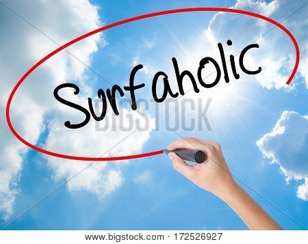 Woman Hand Writing Surfaholic  With Black Marker On Visual Screen