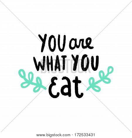 You are what you eat. Vector hand drawn illustration