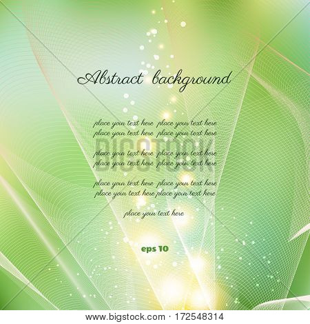 Abstract background. Vector Illustration. Greenery and glare. Perfectly suitable as a greeting or invitation. Lots of space for your text.