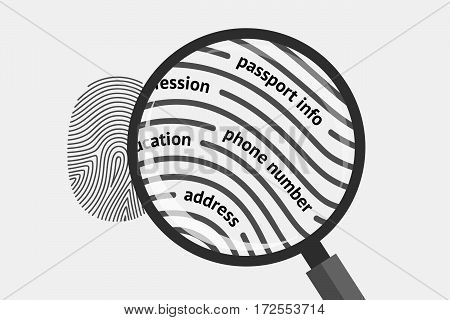 Fingerprint and magnifying glass above with personal information inside. Fingerprint as source of information about person