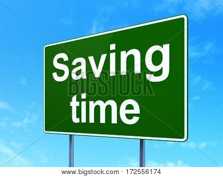 Timeline concept: Saving Time on green road highway sign, clear blue sky background, 3D rendering