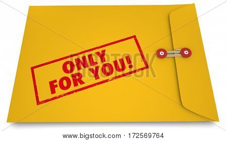 Only for You Personal Secret Information Envelope 3d Illustration