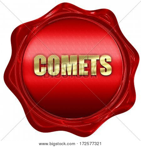 comets, 3D rendering, red wax stamp with text