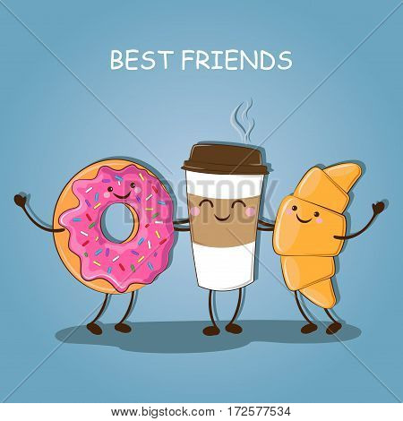 Morning breakfast. Best friends. Cute image of coffee, croissant and a donut. Vector illustration.