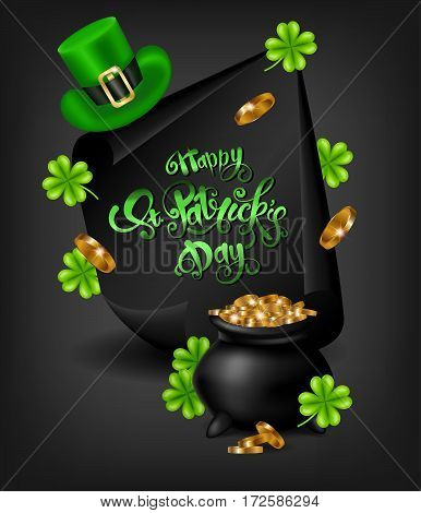 Greeting card design with creative text Happy St. Patrick s Day on black curved, paper banner and green hat, shamrock.Vector illustration.Lettering typography.