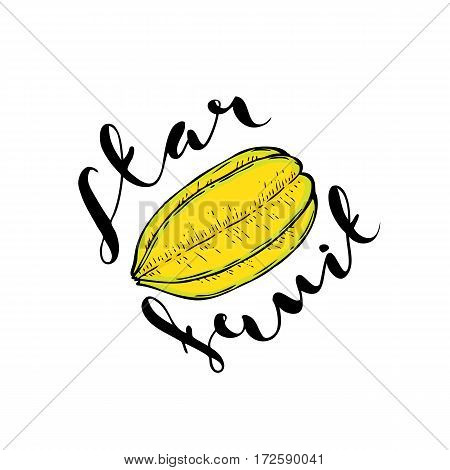 The fruit of carambola on a white background with the words Star fruit. Lettering.