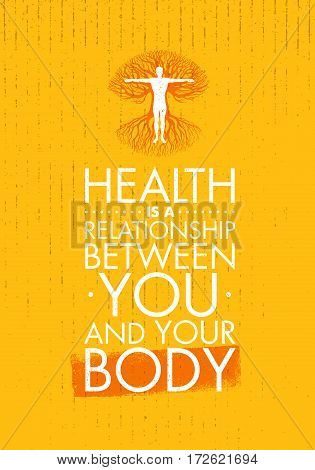 Health Is A Relationship Between You And Your Body. Inspiring Creative Motivation Quote Template. Vector Typography Banner Design Concept With Man Inside Old Tree Illustration.