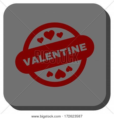 Valentine Stamp Seal interface button. Vector pictogram style is a flat symbol in a rounded square button dark red and black colors.