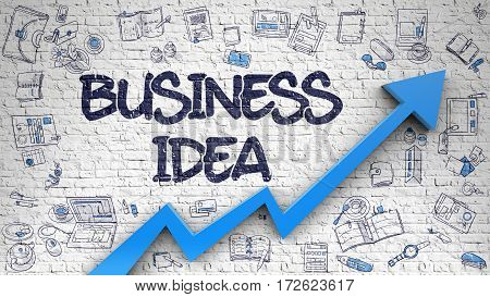 Business Idea - Modern Line Style Illustration with Doodle Design Elements. Business Idea - Increase Concept with Hand Drawn Icons Around on the White Brickwall Background.