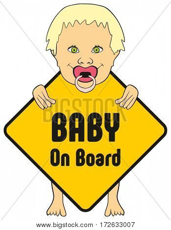 Baby on board sticker for cars to warn other drivers that kids are inside vehicle which apply extra safety feature new design of standing cute girl smiling and holding the sign with his pacifier