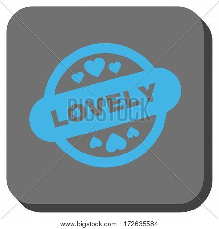 Lovely Stamp Seal rounded icon. Vector pictogram style is a flat symbol in a rounded square button light blue and gray colors.