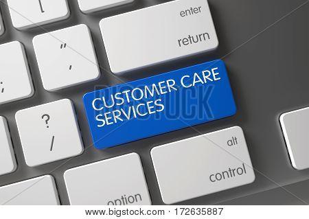 Customer Care Services Concept Modern Keyboard with Customer Care Services on Blue Enter Button Background, Selected Focus. 3D Illustration.