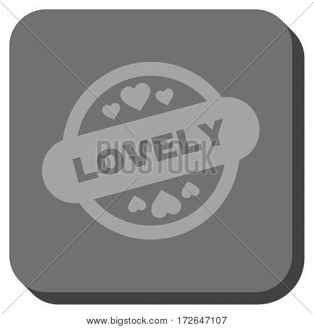 Lovely Stamp Seal interface button. Vector pictograph style is a flat symbol centered in a rounded square button light gray and gray colors.