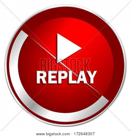 Replay red web icon. Metal shine silver chrome border round button isolated on white background. Circle modern design abstract sign for smartphone applications.