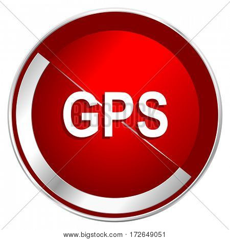 Gps red web icon. Metal shine silver chrome border round button isolated on white background. Circle modern design abstract sign for smartphone applications.