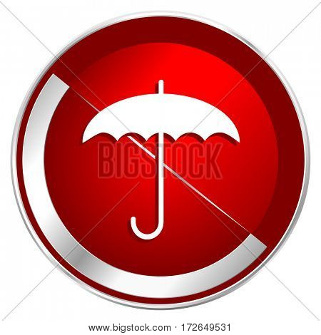 Umbrella red web icon. Metal shine silver chrome border round button isolated on white background. Circle modern design abstract sign for smartphone applications.
