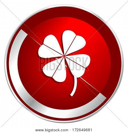 Four-leaf clover red web icon. Metal shine silver chrome border round button isolated on white background. Circle modern design abstract sign for smartphone applications.