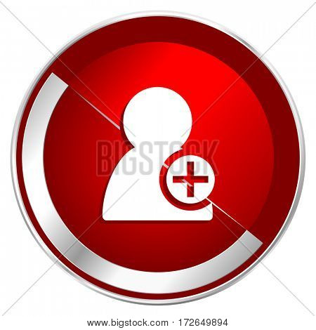 Add contact red web icon. Metal shine silver chrome border round button isolated on white background. Circle modern design abstract sign for smartphone applications.