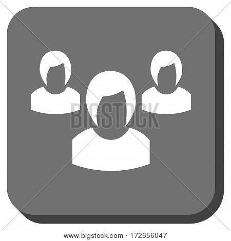 Woman Group square button. Vector pictograph style is a flat symbol in a rounded square button white and gray colors.