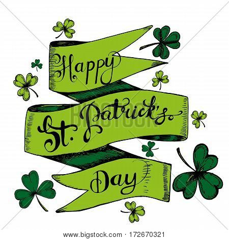 Vector hand drawn gdreeting card with clovers shamrocks.For St. Patricks Day decoration. Hand written text