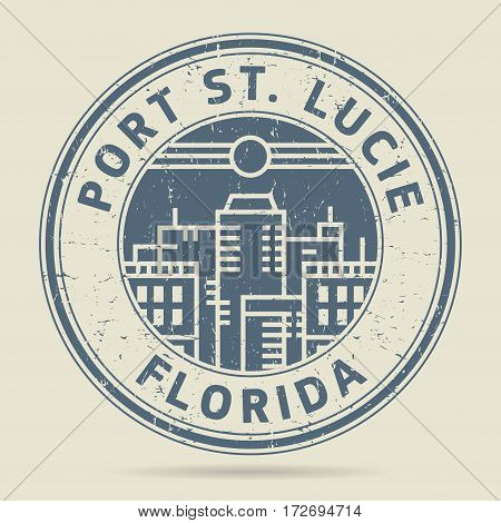 Grunge rubber stamp or label with text Port St. Lucie Florida written inside vector illustration