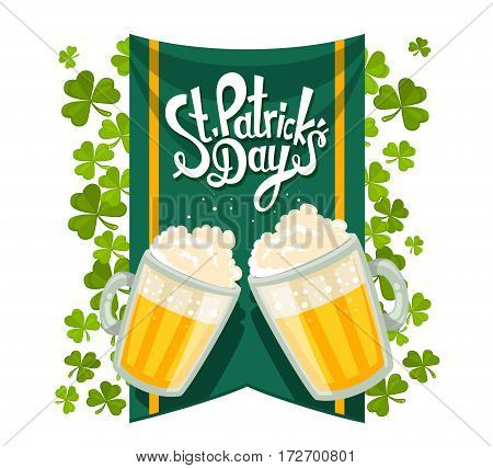 Vector Illustration Of St. Patrick's Day Greeting With Two Big Mugs Of Yellow Beer With Clovers, Gre