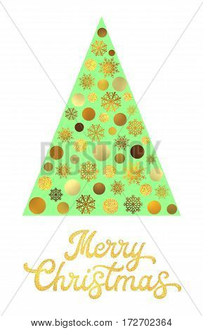 Stylized green Christmas tree isolated on white background with gold glitter texture hand lettering design. Xmas card with golden circles and snowflakes. Seasons greetings vector font illustration