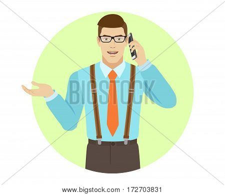 Businessman talking on the mobile phone and gesturing. A man wearing a tie and suspenders. Portrait of businessman in a flat style. Vector illustration.
