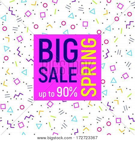 Abstract Big spring sale banner, geometric background, different geometric shapes - triangles, circles, dots, lines. Memphis style. Bright and colorful neon colors, 90s style. Vector illustration