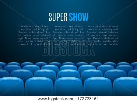 Movie theater with row of blue seats. Premiere event template. Super Show design. Presentation concept with place for text.