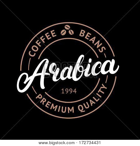 Arabica coffee hand written lettering logo, label, badge, emblem. Modern brush calligraphy. Vintage retro style. Isolated on black background. Vector illustration.