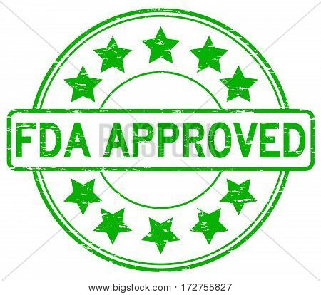 Grunge green FDA approved with star icon round rubber seal stamp on white background